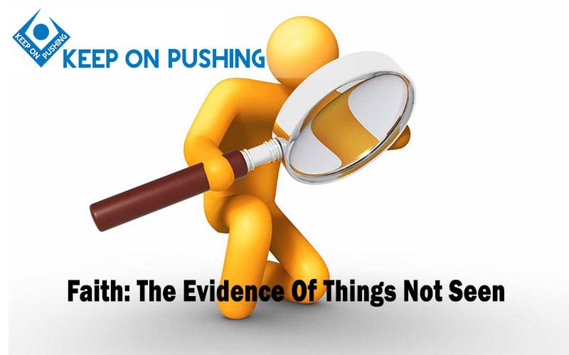 FaithThe-Evidence-Of-Things-Not-Seen