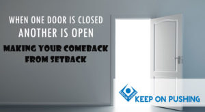 When one door is closed another is open