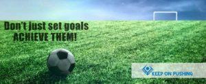 Don't just set goals achieve them